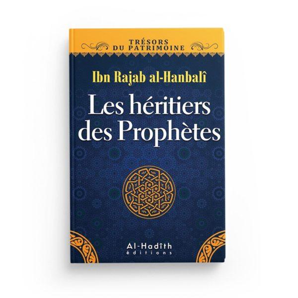 les-heritiers-des-prophetes-ibn-rajab-al-hanbali-collection-tresors-du-patrimoine-editions-al-hadith