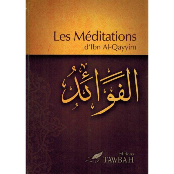 les-meditations-d-ibn-al-qayyim-al-fawa-id-tawbah