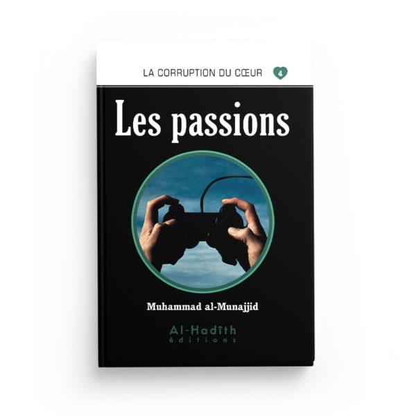 les-passions-muhammad-al-munajjid-editions-al-hadith