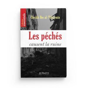 les-peches-causent-la-ruine-ibn-al-uthaymin-editions-al-hadith.jpg