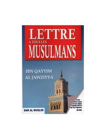 lettre-a-tous-les-musulmans-ibn-qayyim-al-jawziyya-edition-dar-al-muslim.jpg