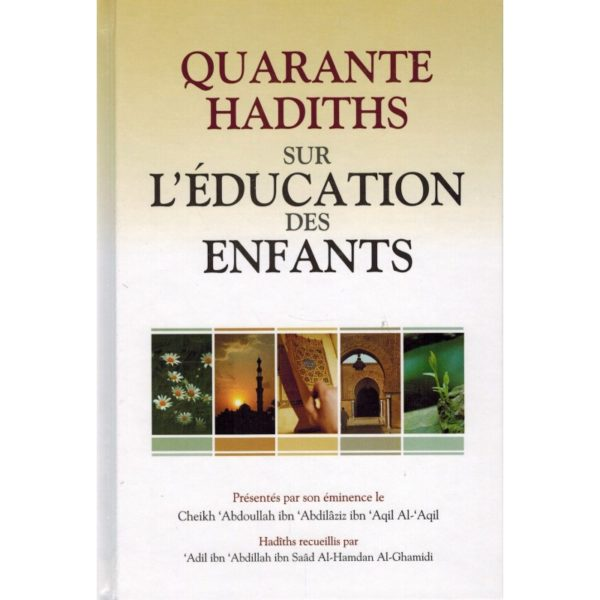 quarante-hadiths-sur-l-education-des-enfants-shaykh-al-aqil-daroussalam