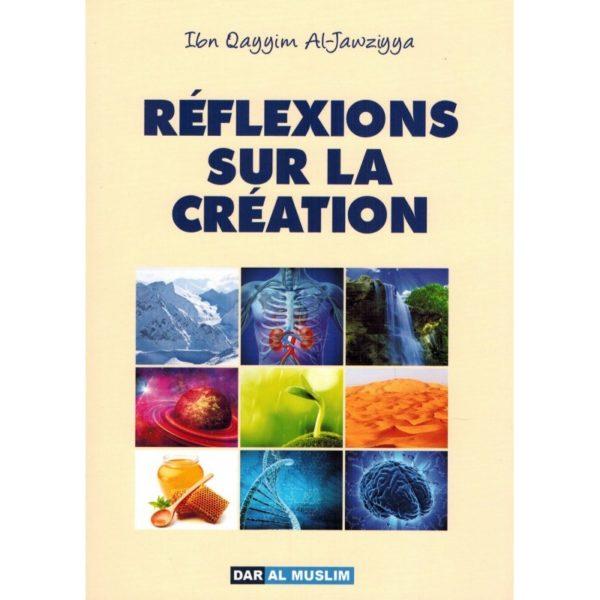 reflexions-sur-la-creation-ibn-qayyim-al-jawziyya-dar-al-muslim.jpg