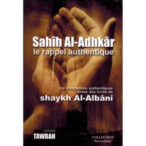 sahih-al-adhkar-le-rappel-authentique-tawbah.jpg