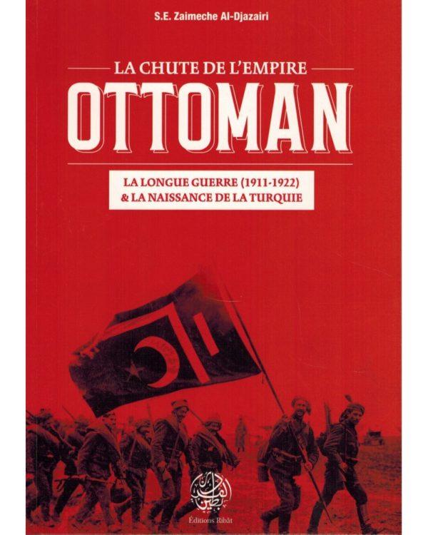 la-chute-de-l-empire-ottoman-se-zaimeche-al-djazairi-editions-ribat