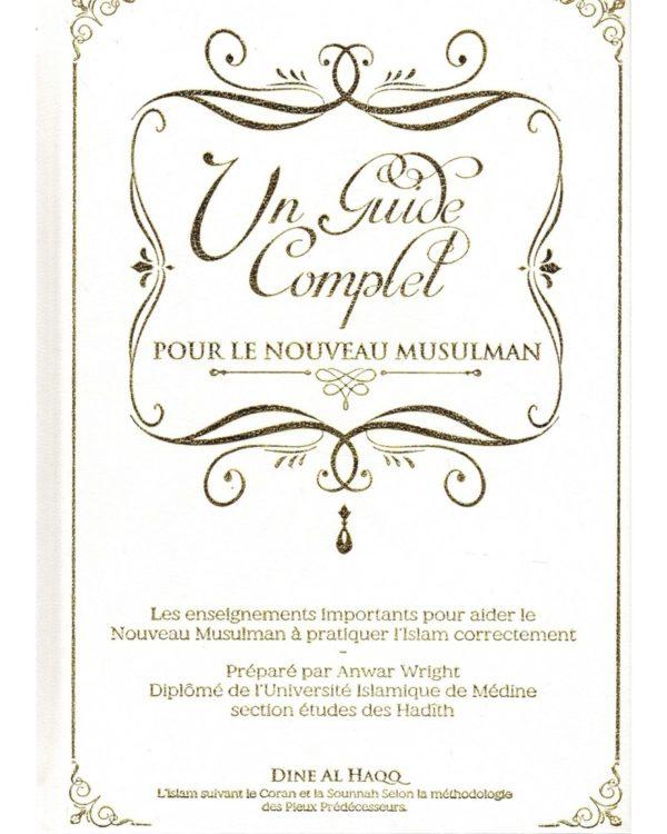 un-guide-complet-pour-le-nouveau-musulman-dine-al-haqq