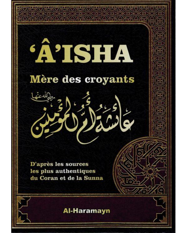 aisha-mere-des-croyants-selon-le-coran-et-la-sunna-al-haramayn
