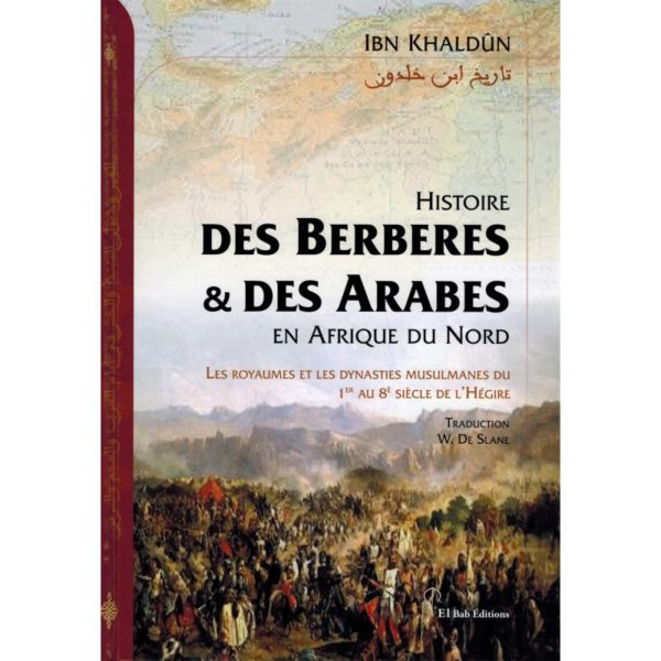 histoire-des-berberes-et-des-arabes-en-afrique-du-nord-ibn-khaldoun-el-bab-editions