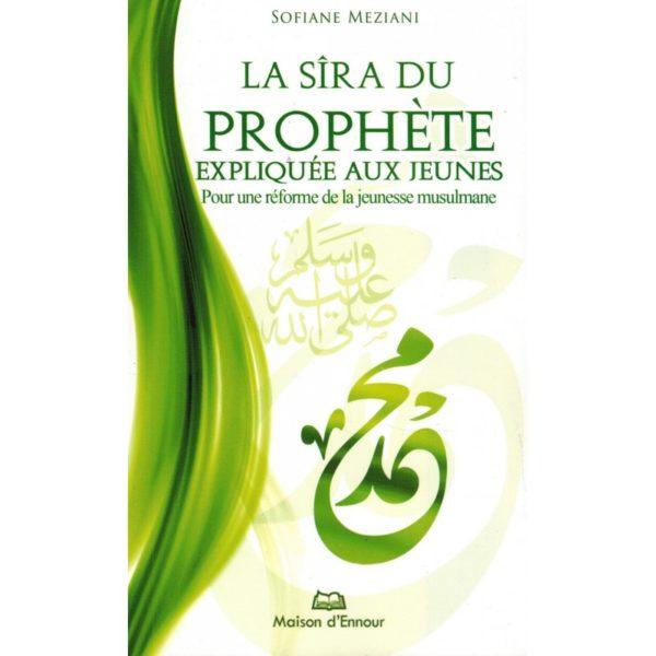 sira-du-prophete-expliquee-aux-jeunes-reforme-jeunesse-musulmane-sofiane-meziani-maison-d-ennour