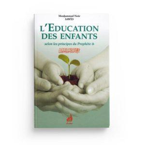 l-education-des-enfants-selon-les-principes-du-prophete-mouhammad-nour-sawid-al-azhar