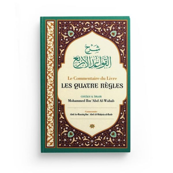 le-commentaire-des-quatre-regles-de-shaykh-mohammed-ibn-abd-al-wahab-ibn-badis