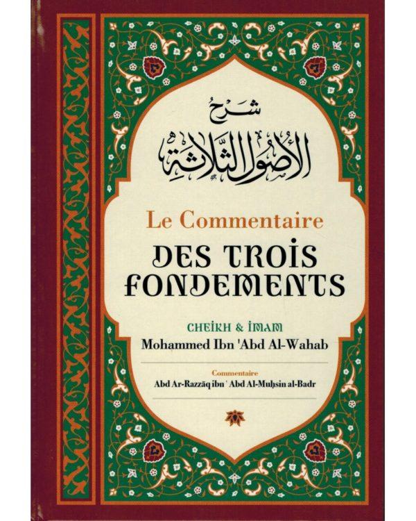 le-commentaire-des-trois-fondements-de-shaykh-mouhammed-ibn-abd-al-wahab-ibn-badis