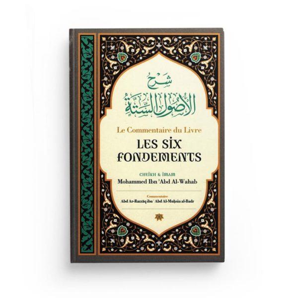 le-commentaire-du-livre-les-six-fondements-de-shaykh-mouhammed-ibn-abd-al-wahab