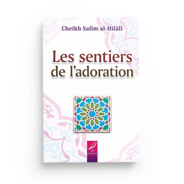 les-sentiers-de-l-adoration-salim-al-hilali-editions-al-hadith