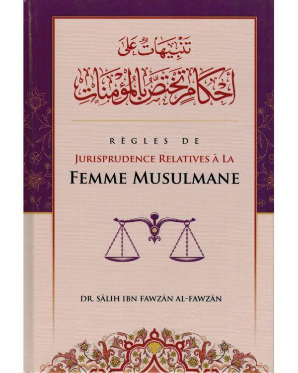 regles-de-jurisprudence-relatives-a-la-femme-musulmane-shaykh-al-fawzan-ibn-badis