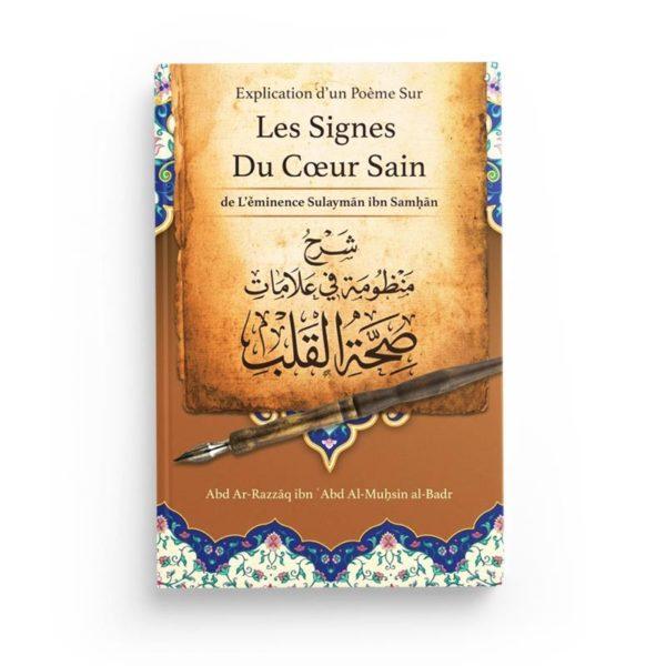 explication-d-un-poeme-sur-les-signes-du-coeur-sain-de-sulayman-samhan-par-abd-ar-razzaq-abd-al-muhsin-al-badr-ibn-badis