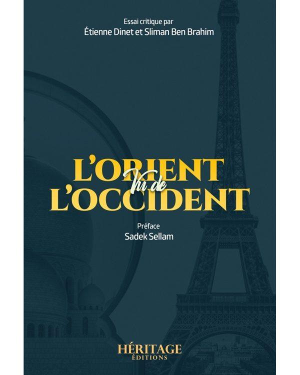 l-orient-vu-de-l-occident-etienne-dinet-et-sliman-ben-brahim-editions-heritage