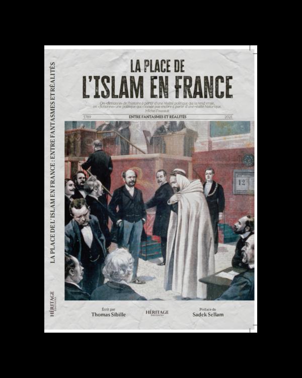 la-place-de-l-islam-en-france-version-integrale-thomas-sibille-editions-heritage