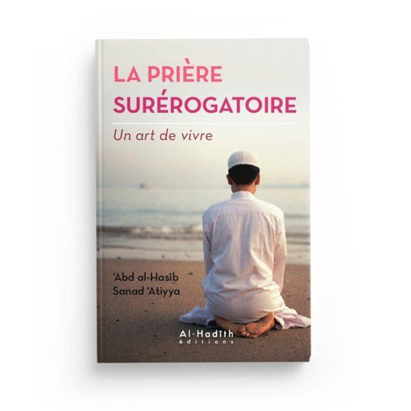 la-priere-surerogatoire-abd-al-hasib-sanad-atiyya-collection-art-de-vivre-editions-al-hadith