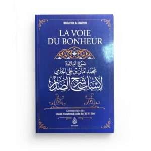 la-voie-du-bonheur-d-ibn-qayyim-al-jawziyya-commentaire-de-muhammad-aman-ibn-ali-al-jami-ibn-badis