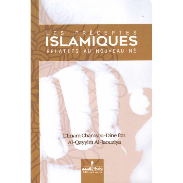les-préceptes-islamiques-relatifs-au-nouveau-né-de-l-imam-chamsou-din-ibn-al-qayyim-al-jaouziya-édition-revue-et-corrigée