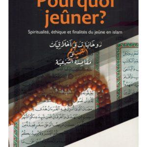 pourquoi-jeuner-relation-islam-argent-spiritualite-ethique-et-finalites-du-jeune-en-islam-mostafa-brahami-nawa