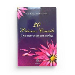 20-precieux-conseils-a-ma-soeur-avant-son-mariage-de-cheikh-badr-ibn-ali-al-utaybee
