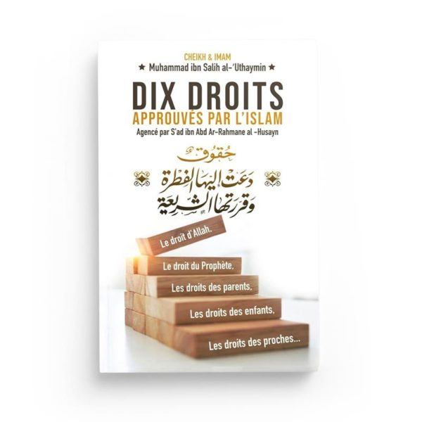 dix-droits-approuves-par-l-islam-de-muhammed-ibn-salih-al-uthaymin-bilingue-francais-arabe