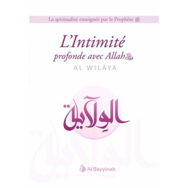 l-intimite-profonde-avec-allah-al-wilaya-al-bayyinah