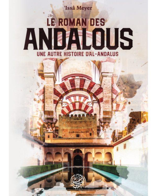 le-roman-des-andalous-une-autre-histoire-d-al-andalous-issa-meyer-editions-ribat