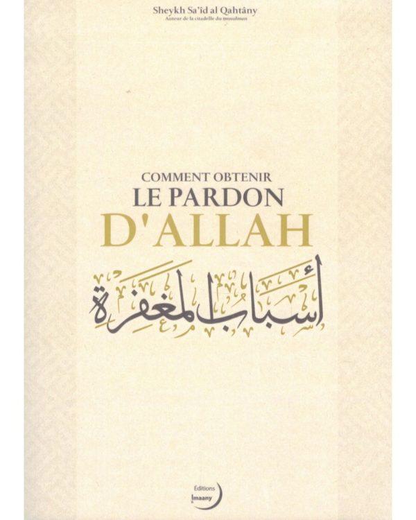 comment-obtenir-le-pardon-dallah-sheykh-sa-id-al-qahtany-editions-imaany