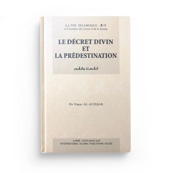 le-decret-divin-et-la-predestination-edition-IIPH