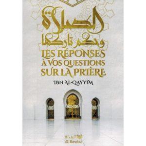les-reponses-a-vos-questions-sur-la-priere-ibn-al-qayyim-al-barakah