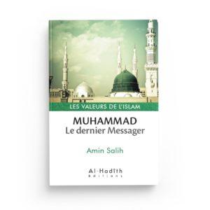 muhammad-le-dernier-messager-amin-salih-collection-les-valeurs-de-l-islam-editions-al-hadith