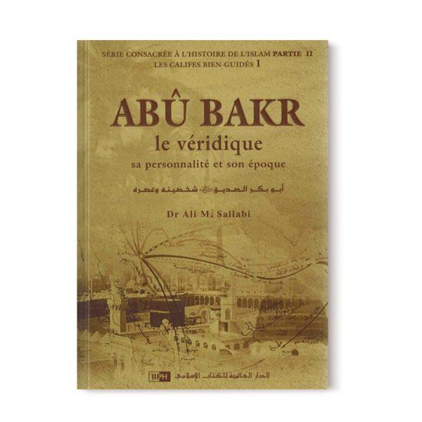 abu-bakr-le-veridique-sa-personnalite-et-son-epoque-les-califes-bien-guides-dr-ali-m-sallabi-iiph