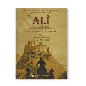 ali-ibn-abi-talib-sa-personnalite-et-son-epoque-2-volumes-les-califes-bien-guides-dr-ali-m-sallabi-iiph