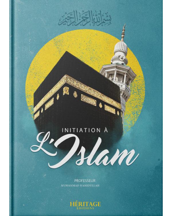initiation-a-l-islam-muhammad-hamidullah-editions-heritage