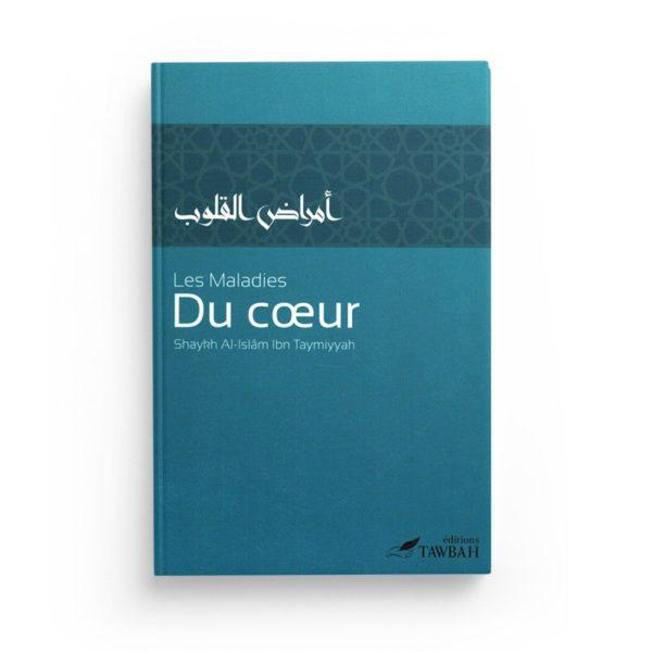 les-maladies-du-coeur-de-shaykh-al-islam-ibn-taymiyyah-3eme-edition-editions-tawbah