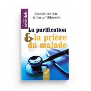 la-purification-la-priere-du-malade-ibn-baz-ibn-al-uthaymin-editions-al-hadith